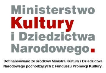 Dofinansowano-ze-środków-Ministra-Kultury-i-Dziedzictwa-Narodowego-pochodzących-z-Funduszu-Promocji-Kultury